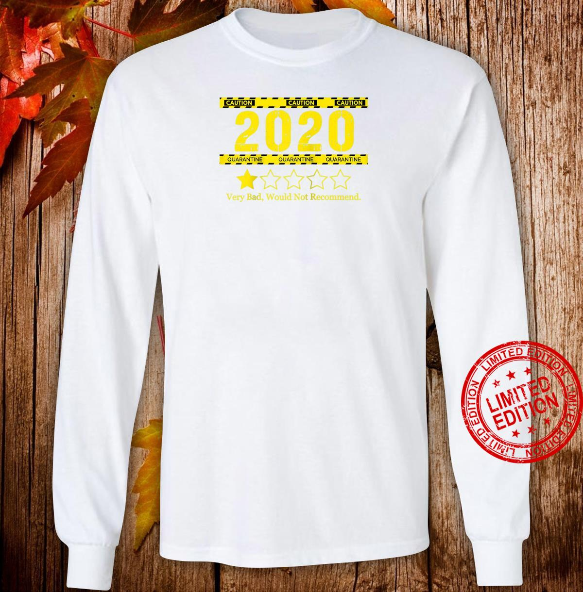 1 Star Rating 2020 Review Very Bad Would Not Recommend Shirt long sleeved