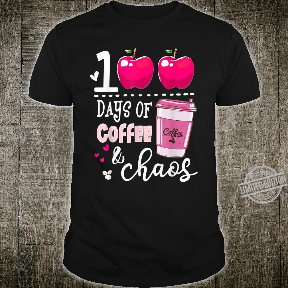 100 Days Of Coffee & Chaos Teacher 100th Day Of School Shirt