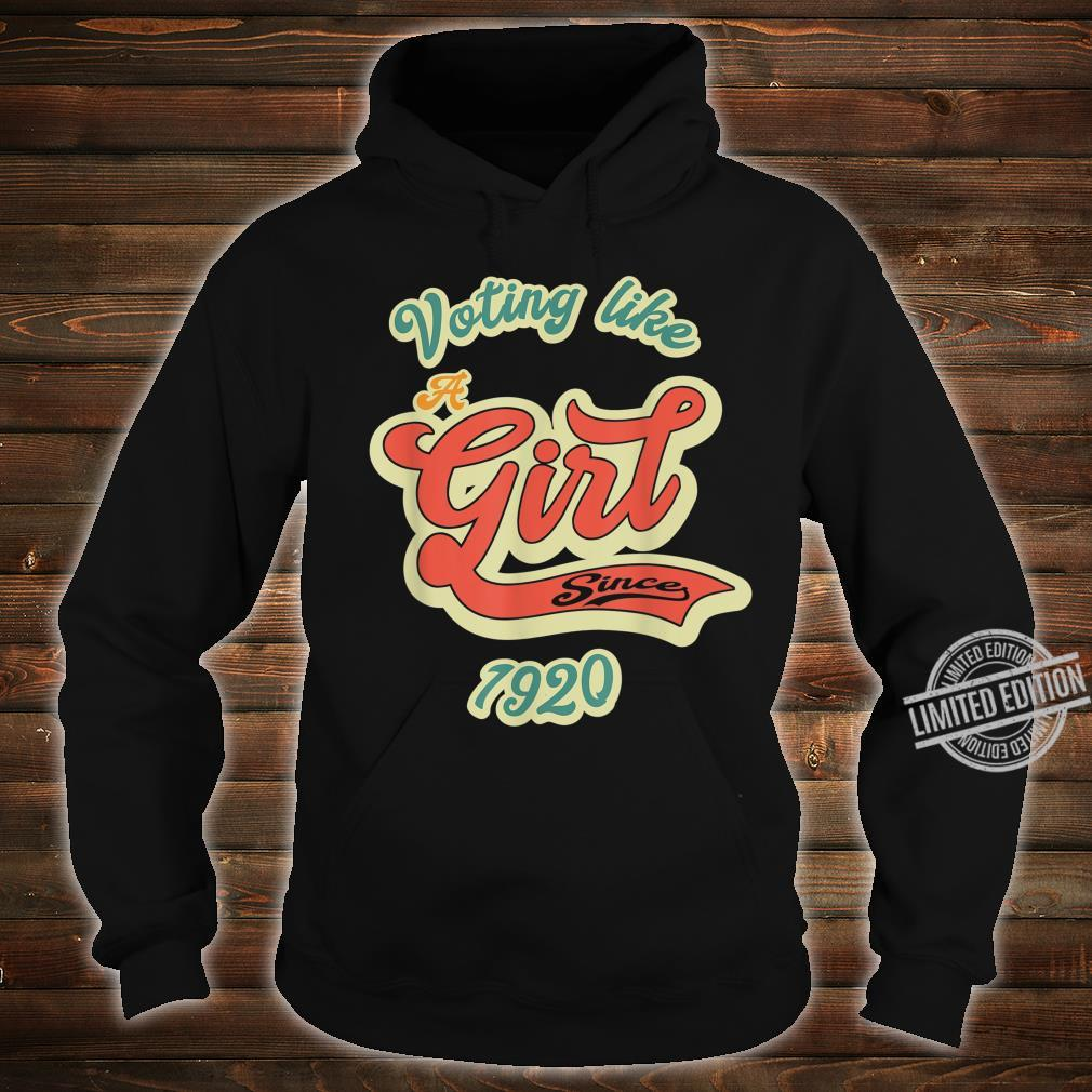 100th Vote Anniversary 1920 2020 Voting Elections Shirt hoodie