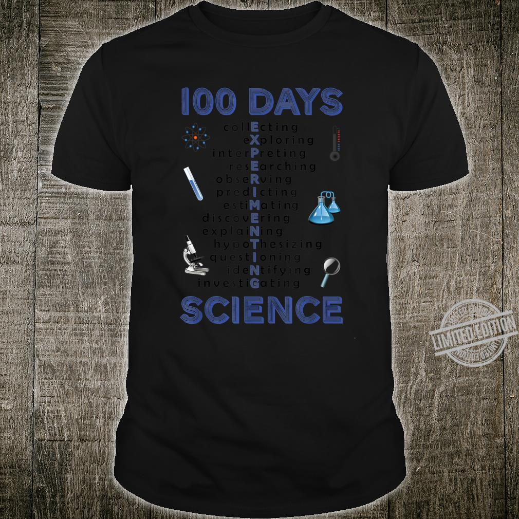 100th day of school One hundred days Science Shirt