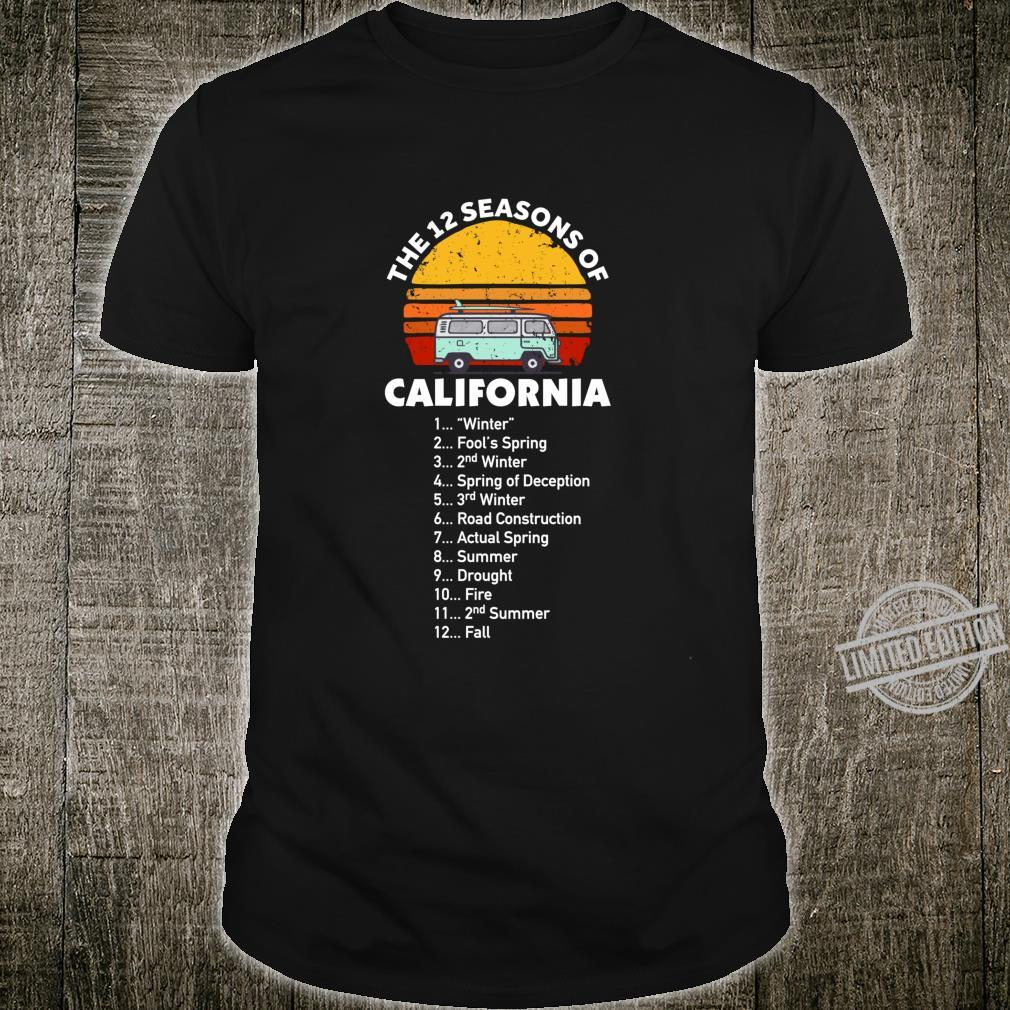 12 Seasons of California Shirt Shirt