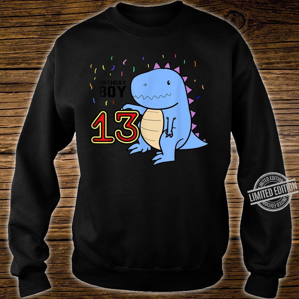 13th Birthday Dino TRex 13 Year Old Shirt sweater