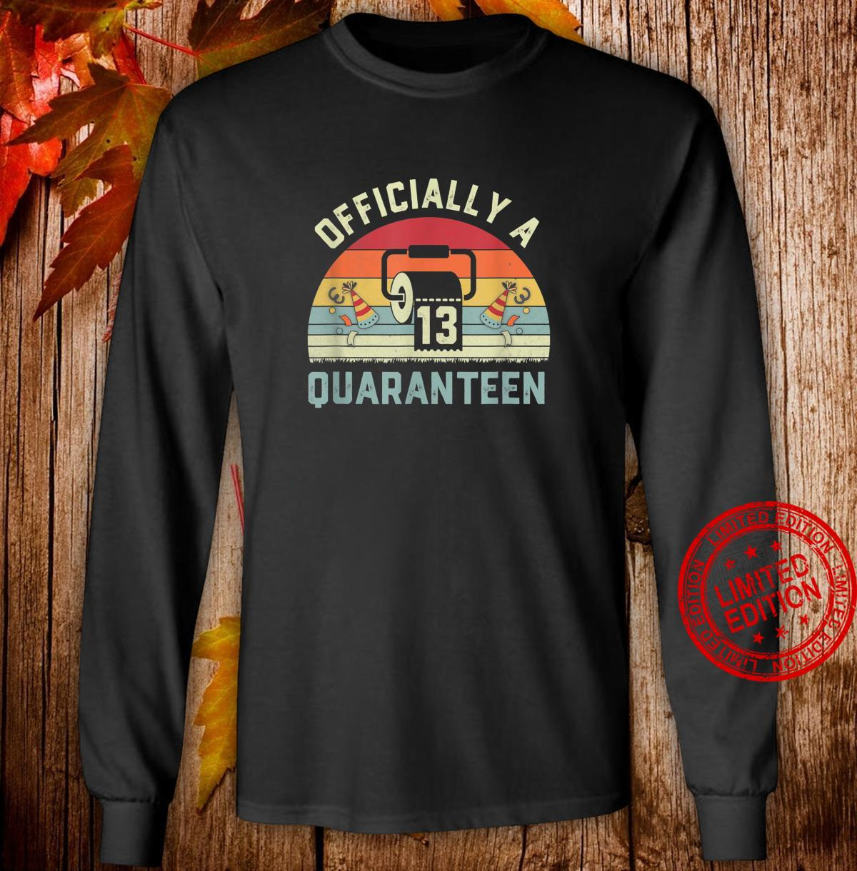 13th Birthday Officially a Quaranteennager 13 Years Old Shirt long sleeved