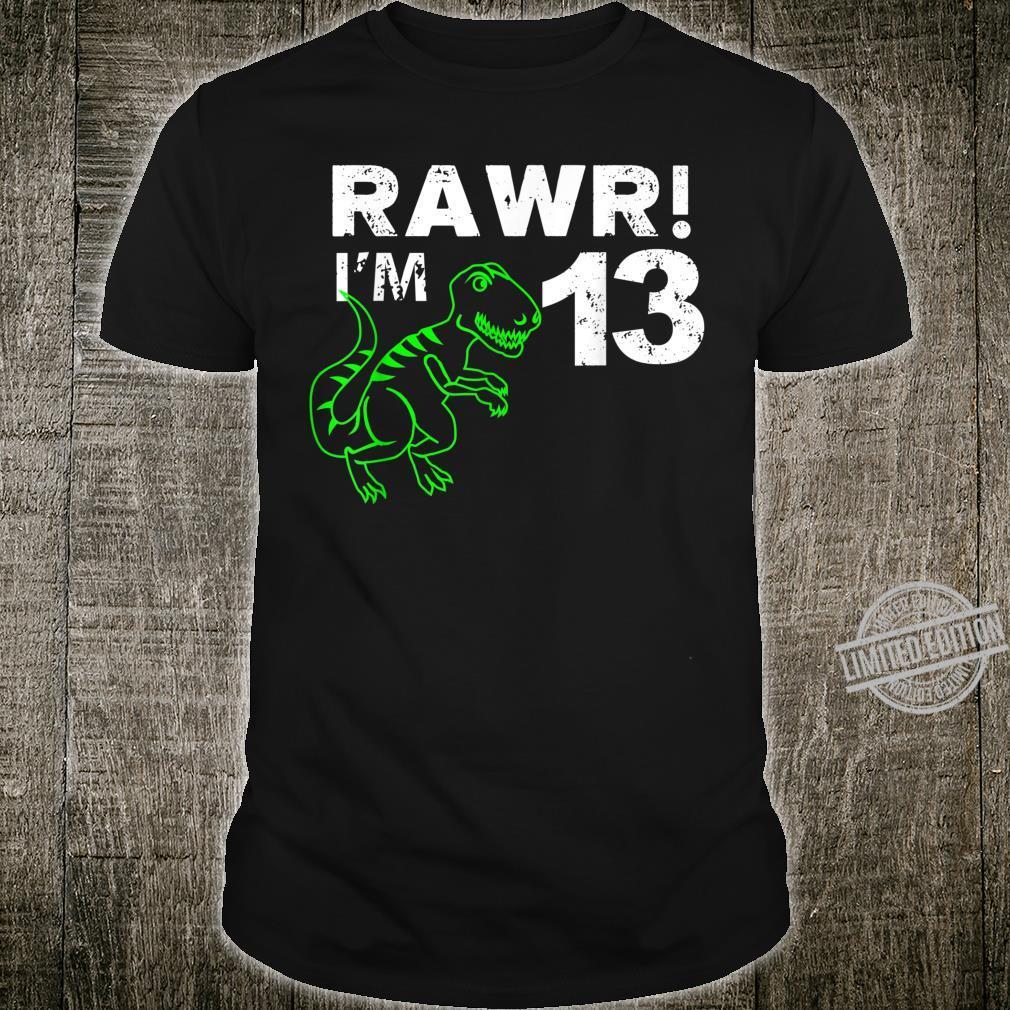 13th Birthday Rawr I'm 13 Thirteen Year Old Dinosaur Shirt