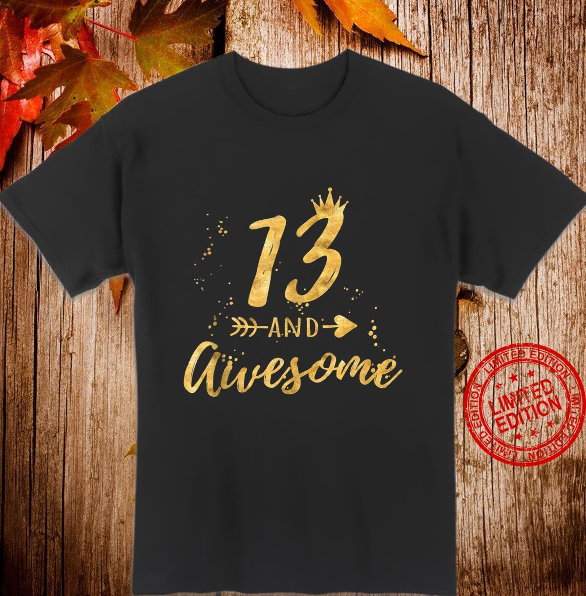 13th Birthday Shirt for Teen Girl, 13 and Awesome Shirt