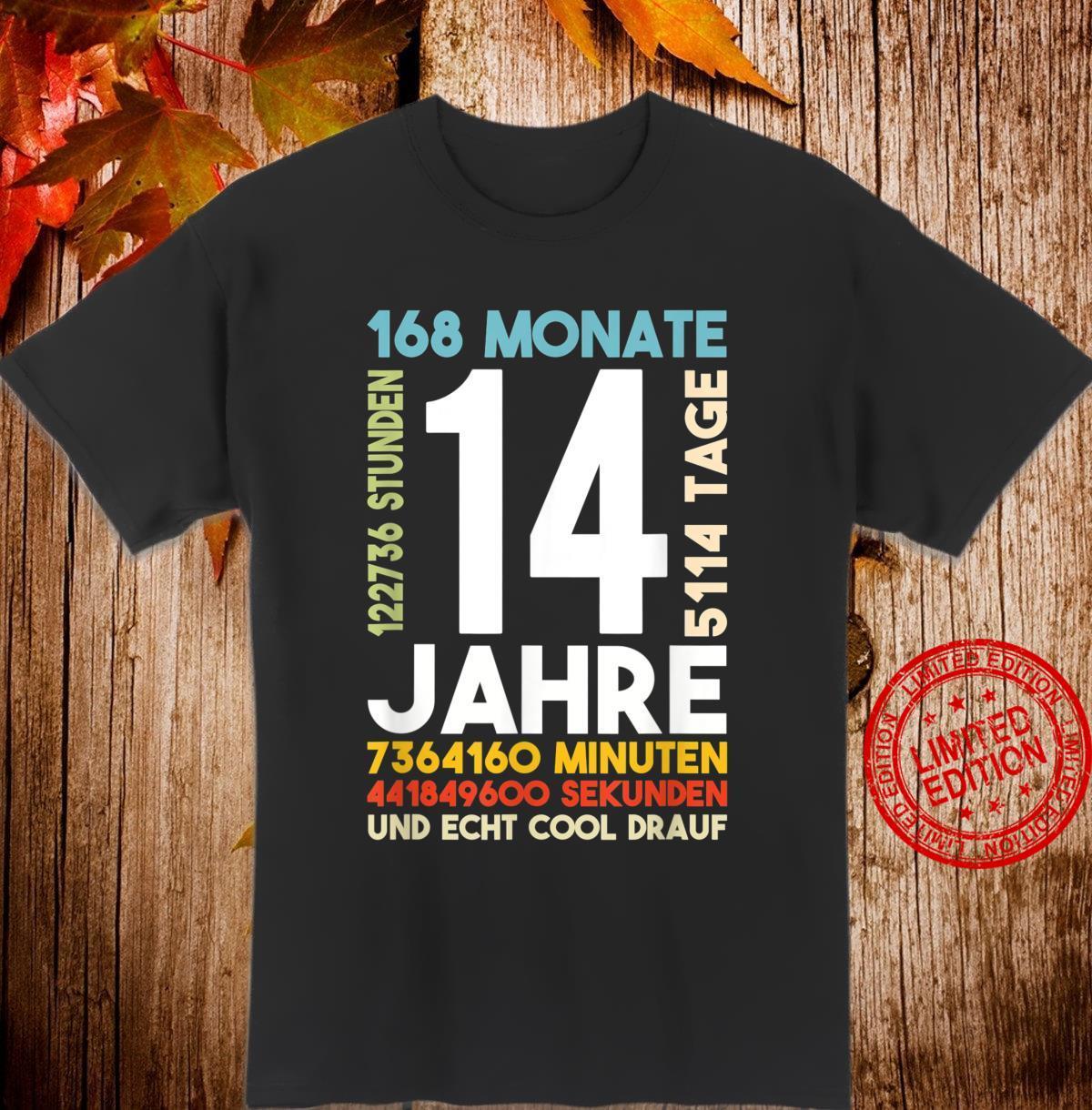 14. Geburtstag Vierzehn Jahre 168 Monate Cooles Geschenk Shirt