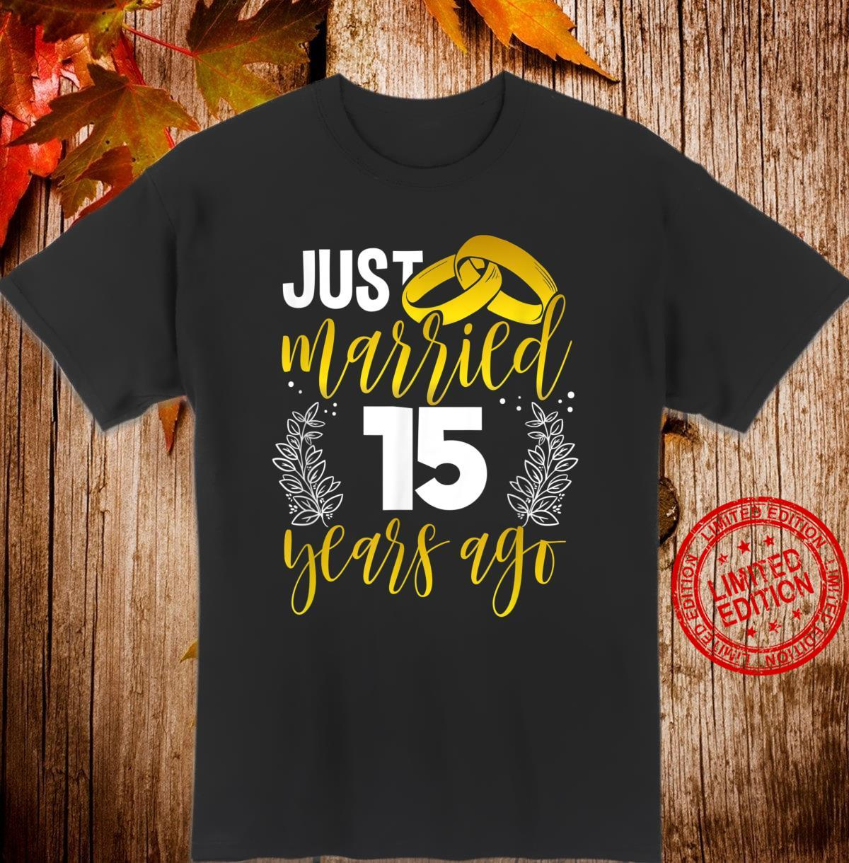 15th Wedding Anniversary for Her Him Husband Or Wife Shirt