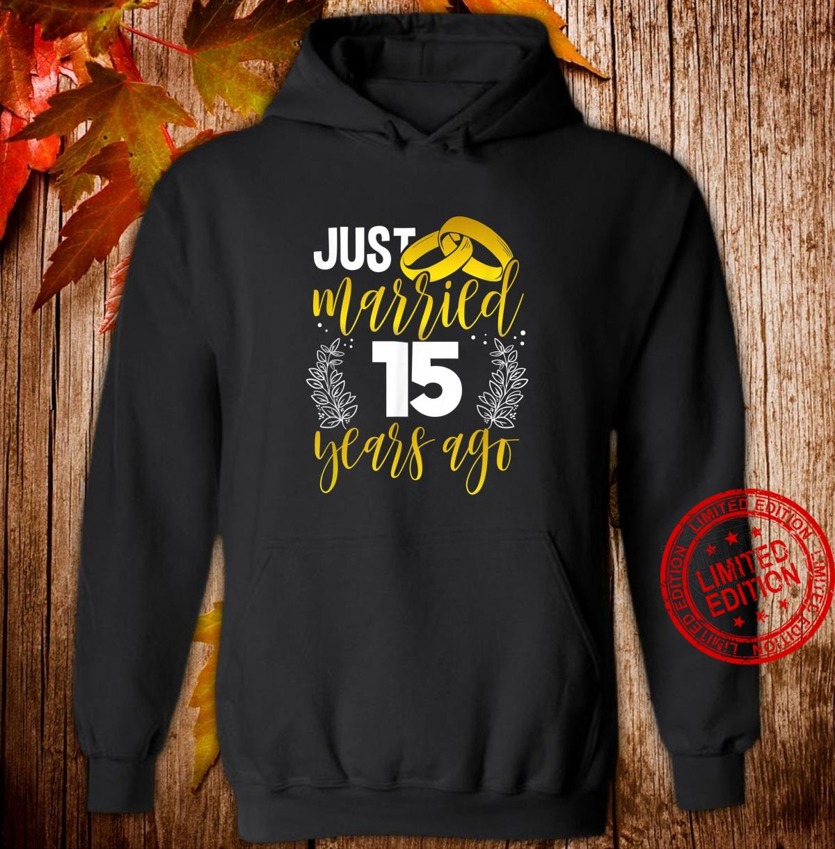 15th Wedding Anniversary for Her Him Husband Or Wife Shirt hoodie