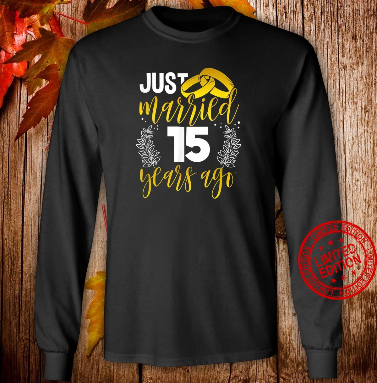 15th Wedding Anniversary for Her Him Husband Or Wife Shirt long sleeved