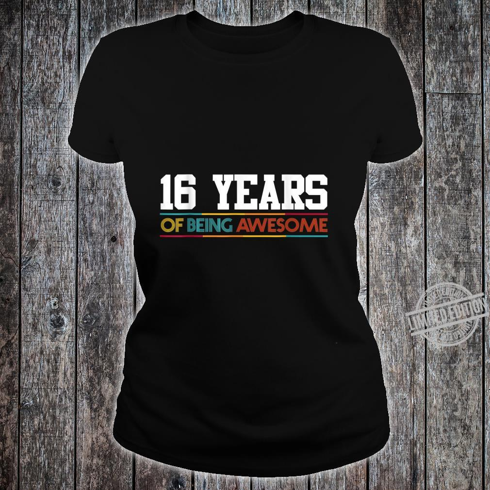 16 Years Of Being Awesome 16 Years Old 16th Birthday Shirt ladies tee