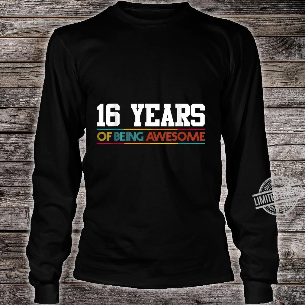 16 Years Of Being Awesome 16 Years Old 16th Birthday Shirt long sleeved