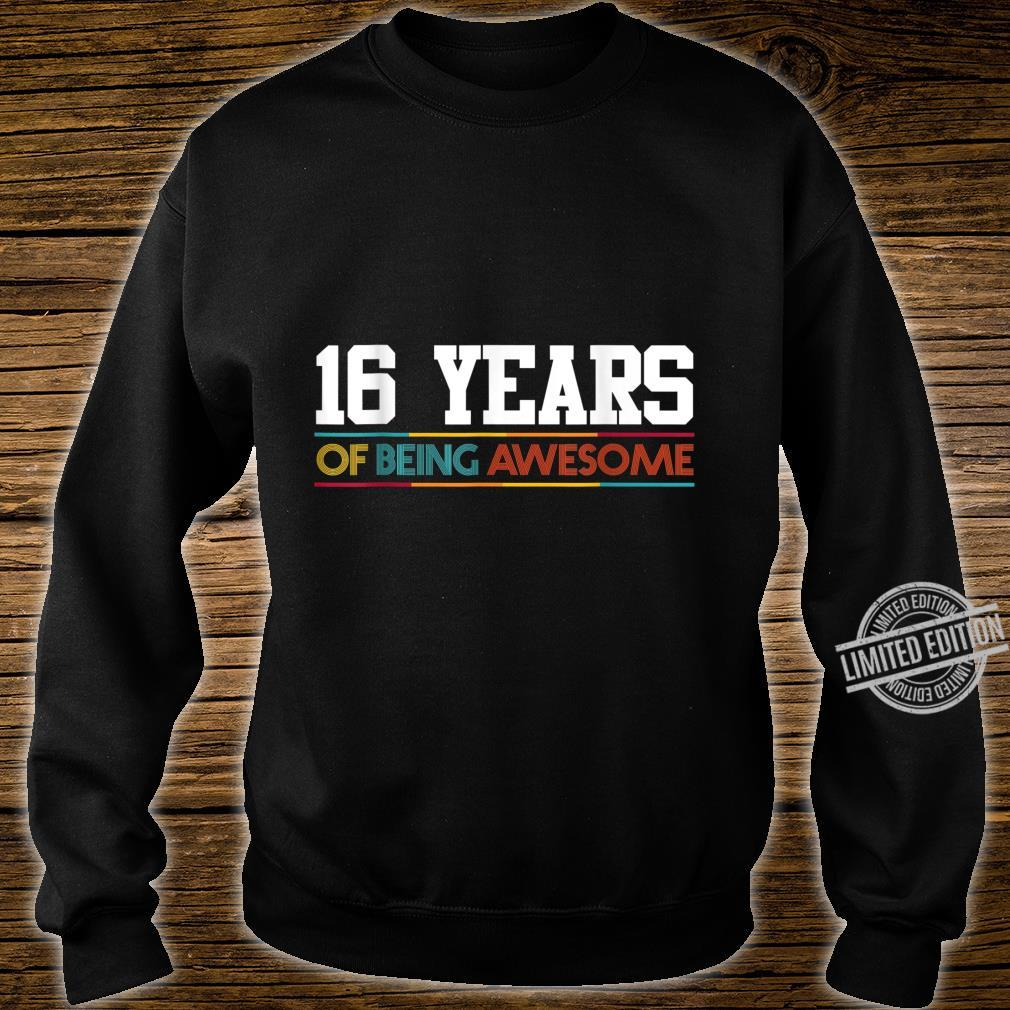 16 Years Of Being Awesome 16 Years Old 16th Birthday Shirt sweater