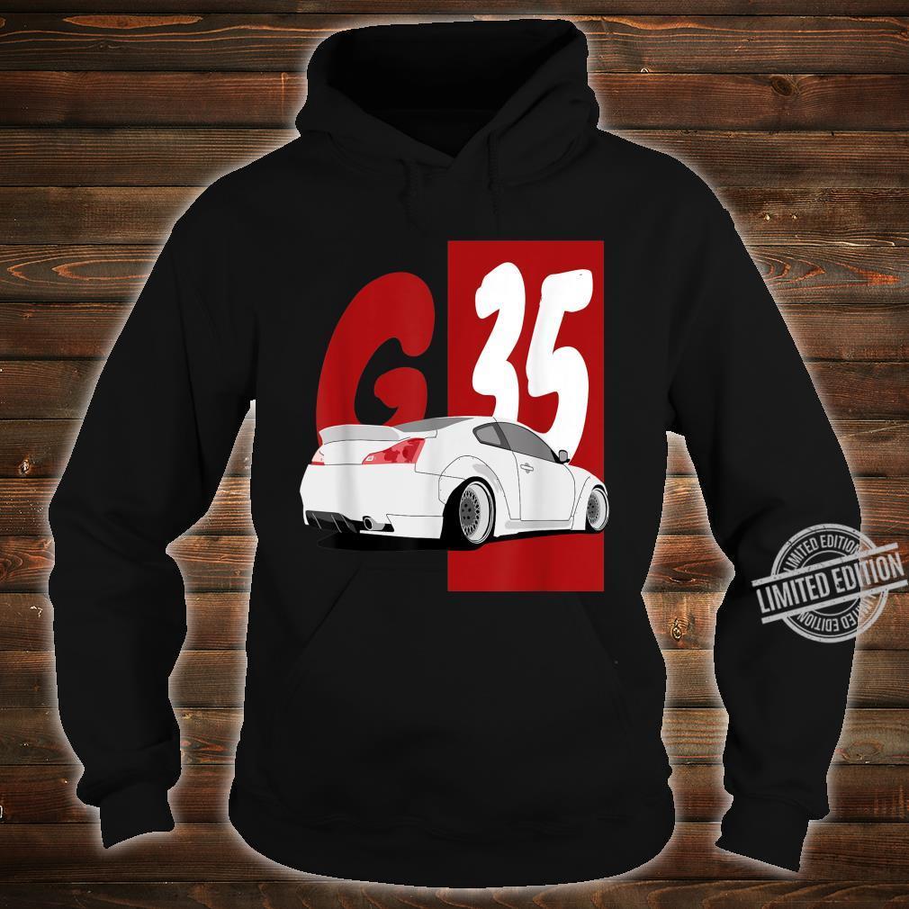1743.Merch Tuning Drifting JDM Cars SkylineG35 Shirt hoodie