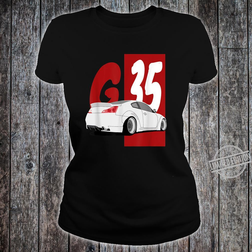 1743.Merch Tuning Drifting JDM Cars SkylineG35 Shirt ladies tee