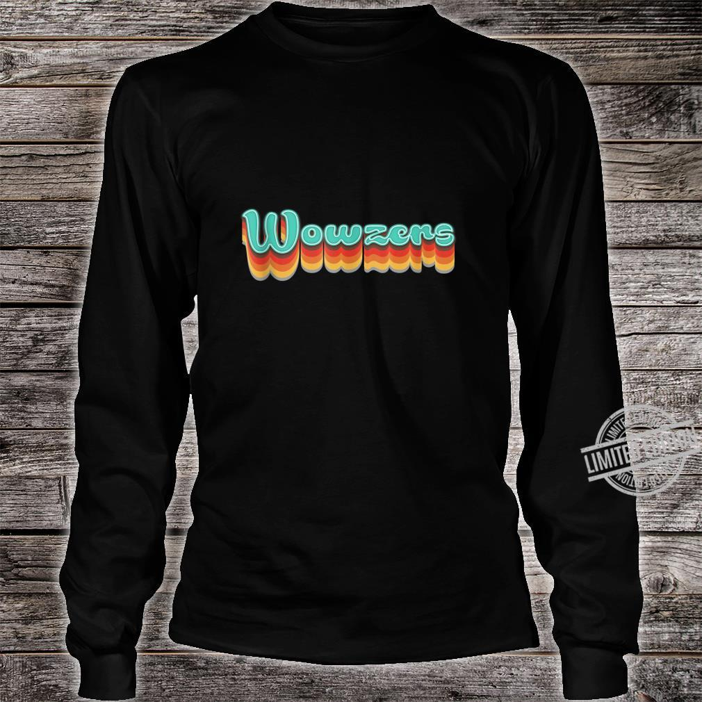 1970s Vintage Wowzers Design Retro Seventies Themed Shirt long sleeved