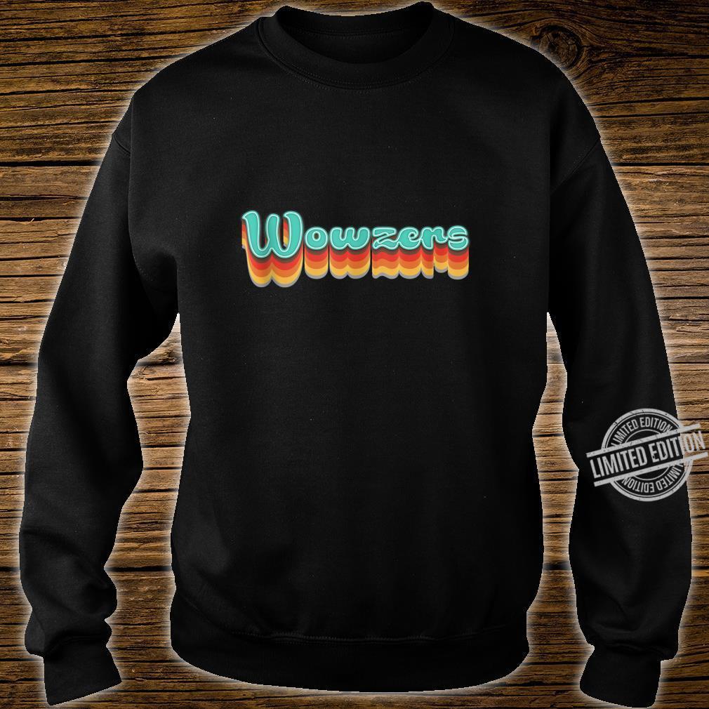 1970s Vintage Wowzers Design Retro Seventies Themed Shirt sweater