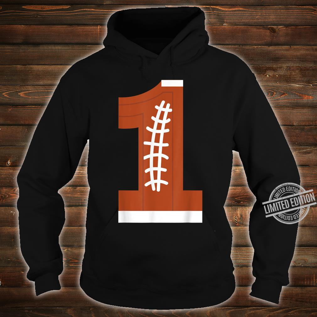 1st Birthday Football Ball Boys 1 Year Old Shirt hoodie