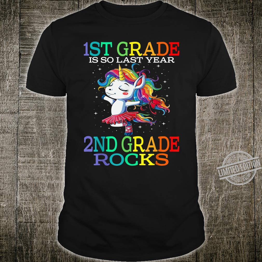 1st Grade Is So Last Year 2nd Grade Rocks Unicorn Shirt