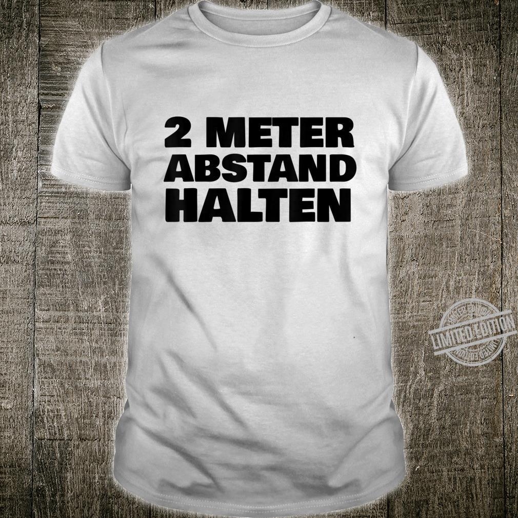 2 Metres Distance Keep Shirt