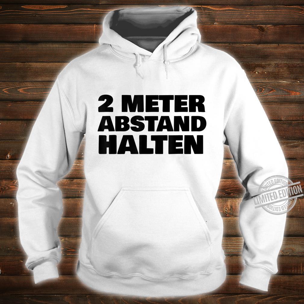 2 Metres Distance Keep Shirt hoodie