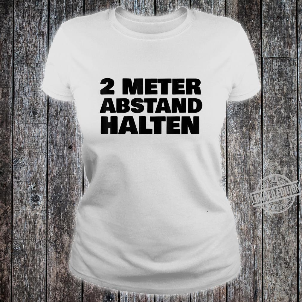 2 Metres Distance Keep Shirt ladies tee