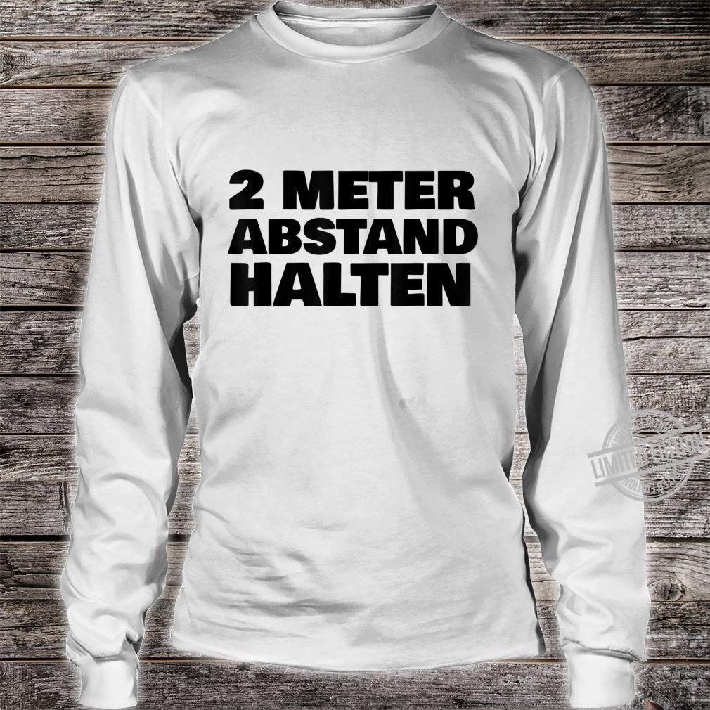 2 Metres Distance Keep Shirt long sleeved