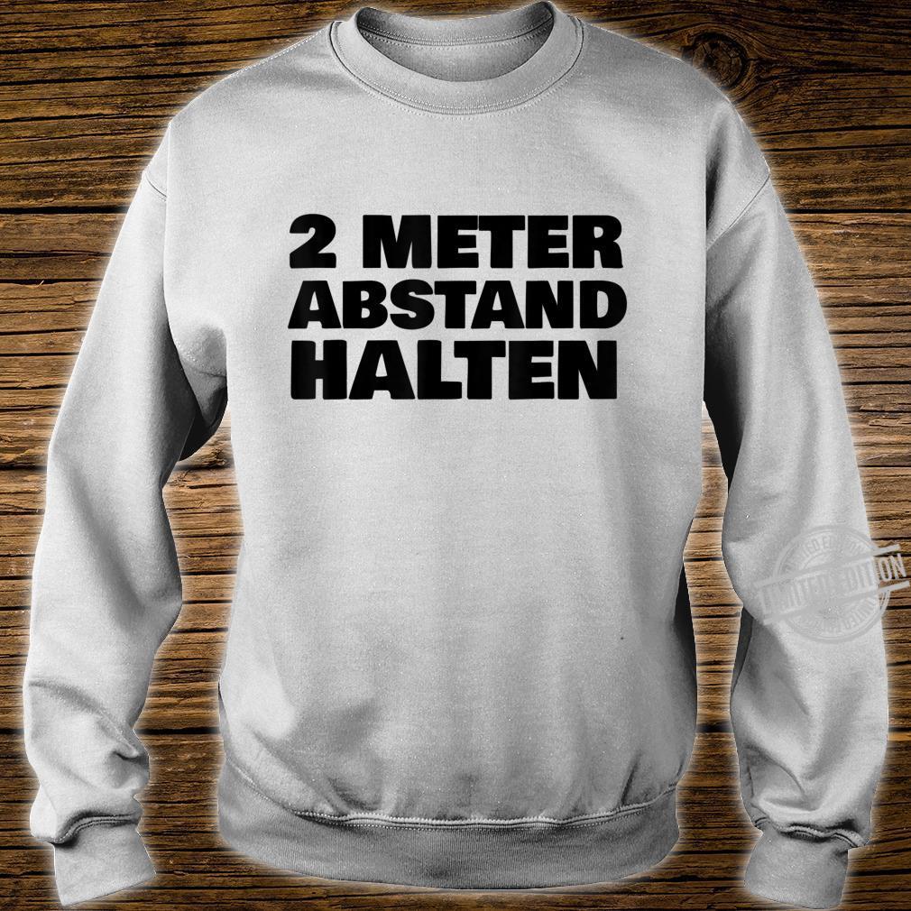 2 Metres Distance Keep Shirt sweater
