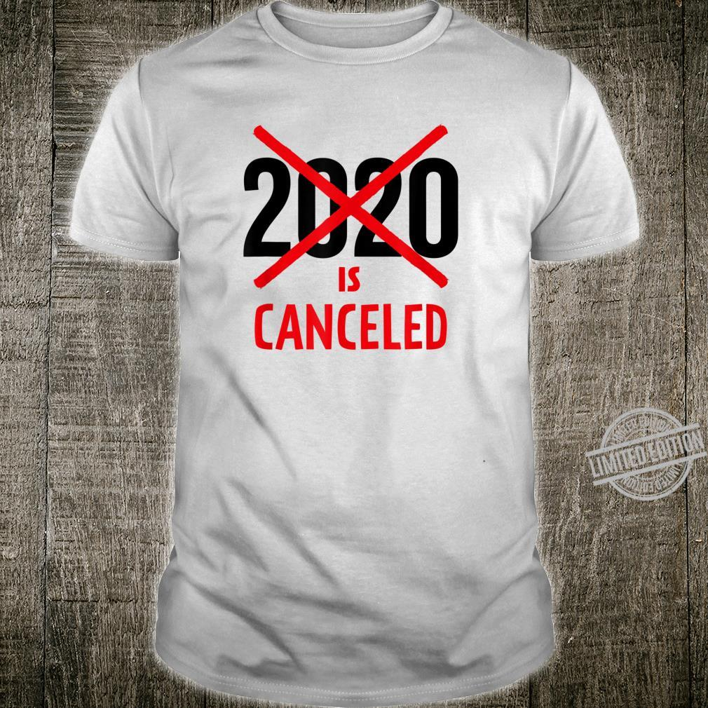2020 Is Cancelled, Social Distancing Shirt