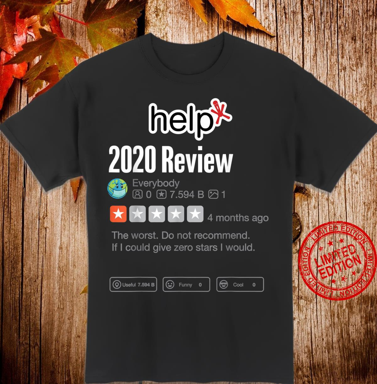 2020 Review Shirt Very Bad Would Not Recommend Help Shirt