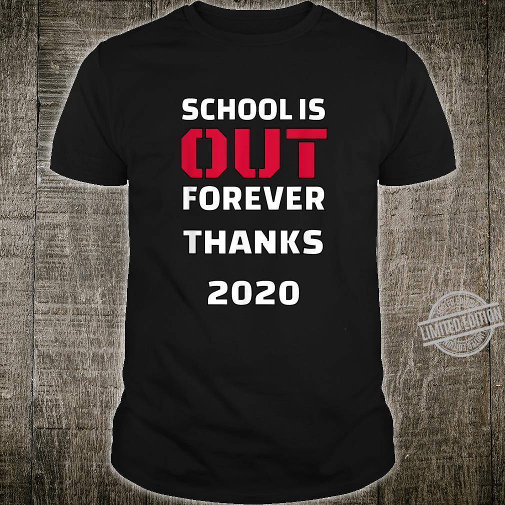 2020 Seniors School is Done Thanks 2020 Sucks Shirt