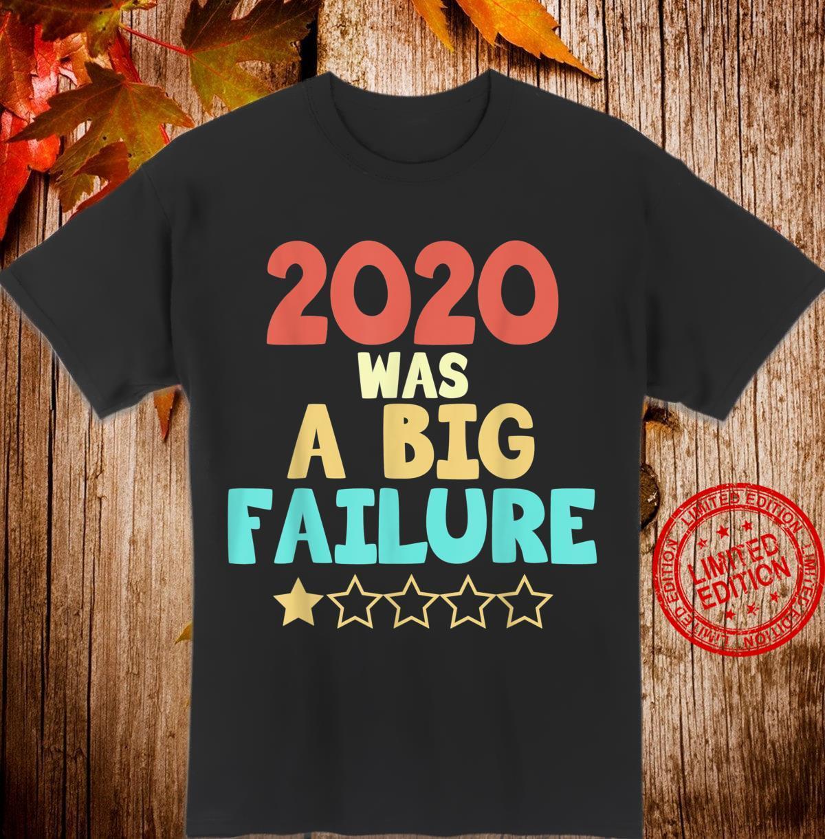 2020 big failure 1 star Shirt