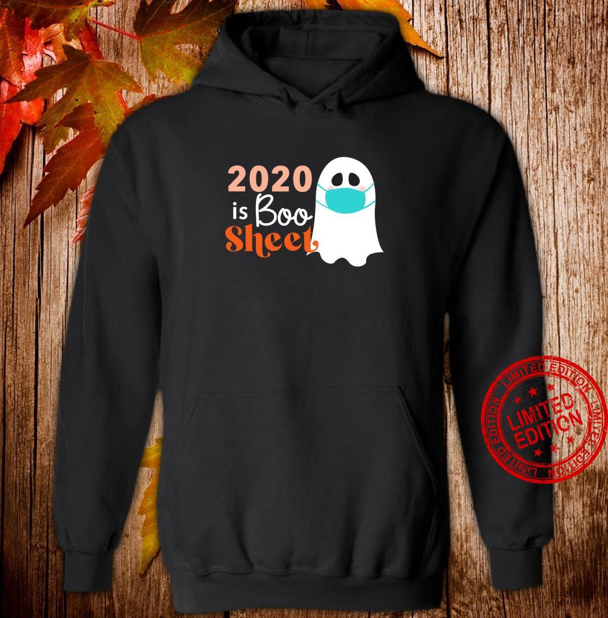2020 is Boo Sheet Ghost wearing mask Quarantine Halloween Shirt hoodie