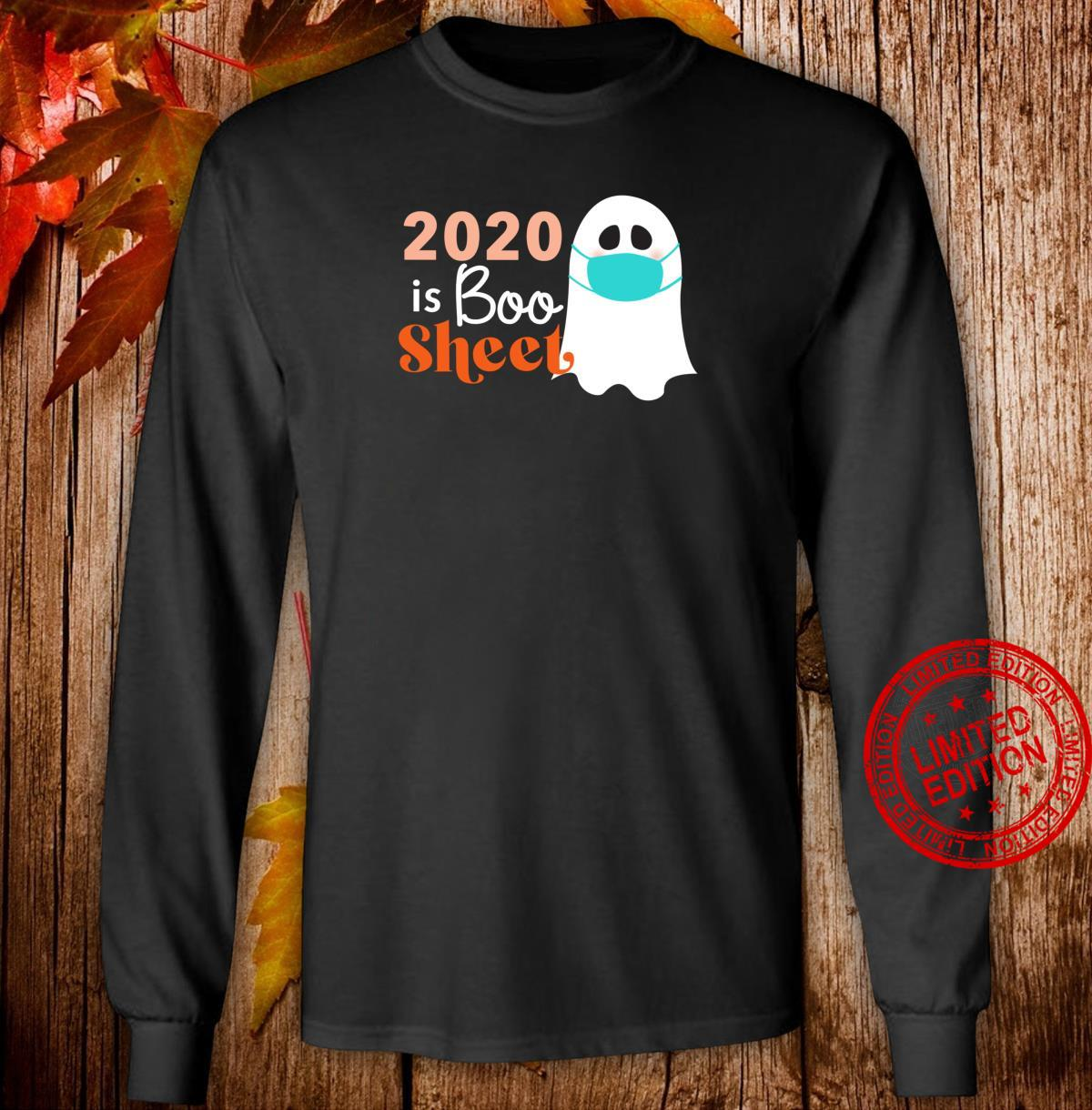 2020 is Boo Sheet Ghost wearing mask Quarantine Halloween Shirt long sleeved