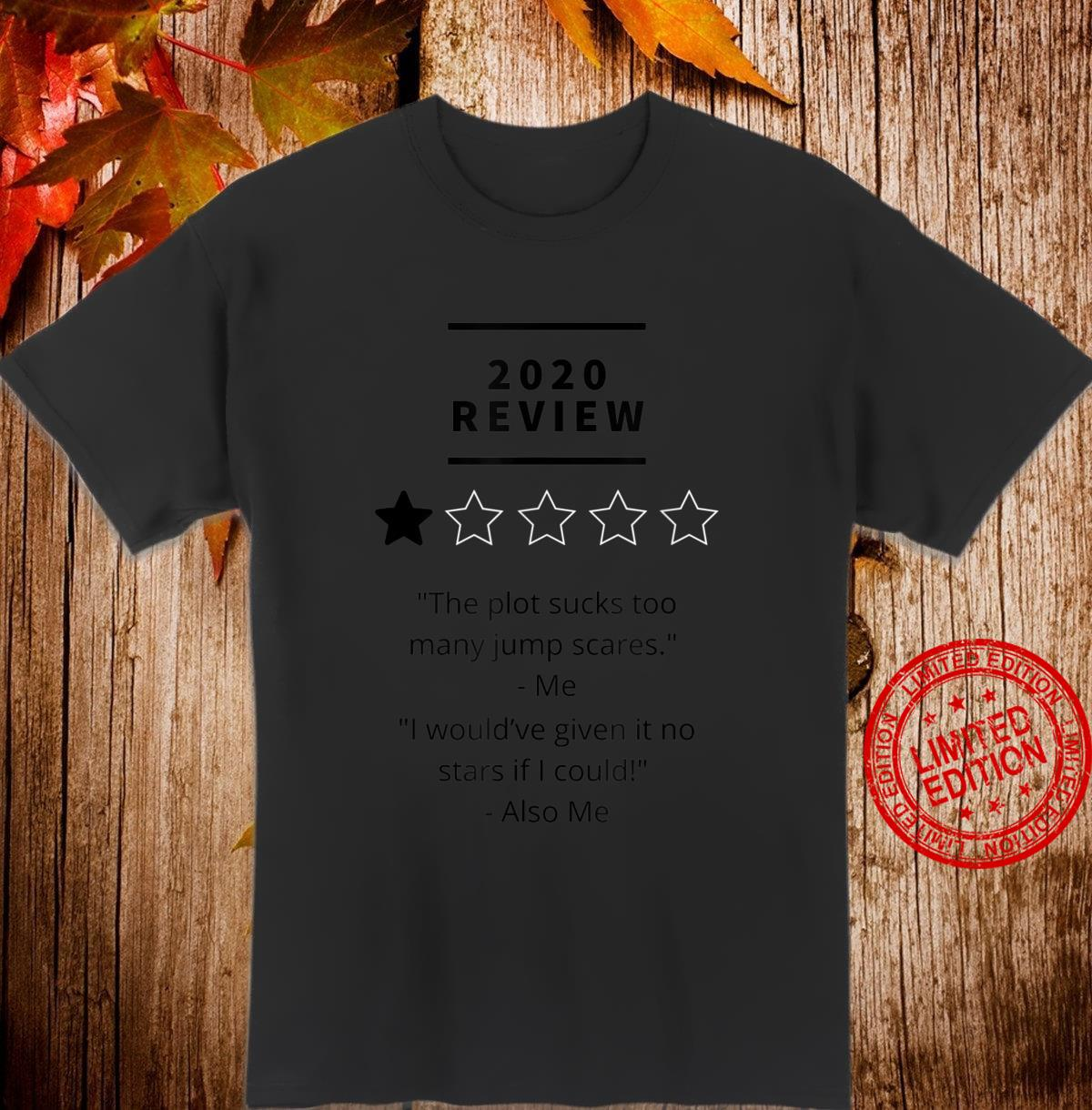 2020 review 1 star rating Shirt