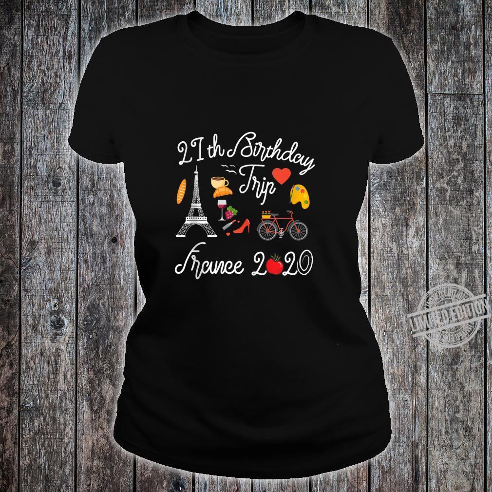 21st Birthday Trip Vacation France Paris 2020 Shirt ladies tee