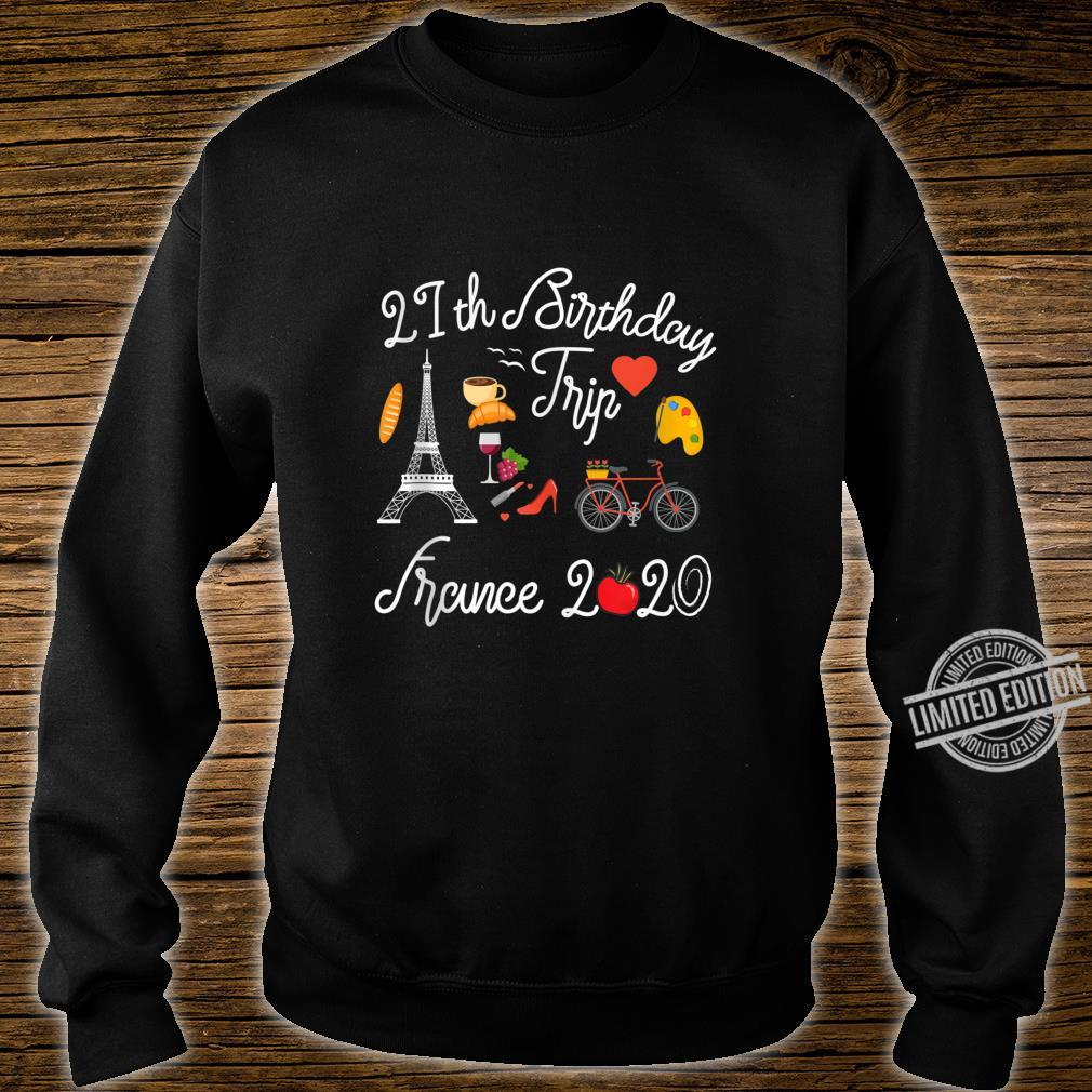 21st Birthday Trip Vacation France Paris 2020 Shirt sweater