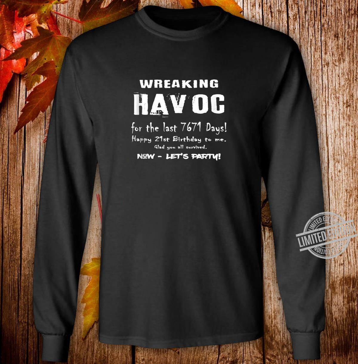 21st Birthday. 21 years of Wreaking Havoc Birthday Shirt long sleeved