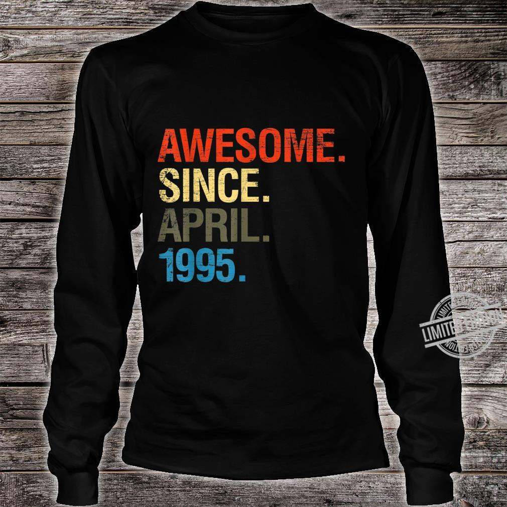 25th Birthday Awesome Since April 1995 Shirt long sleeved