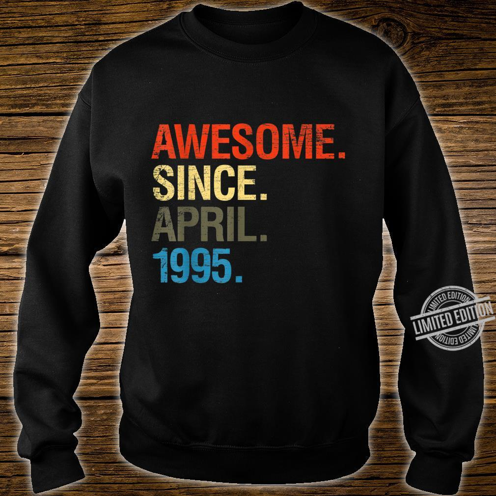 25th Birthday Awesome Since April 1995 Shirt sweater