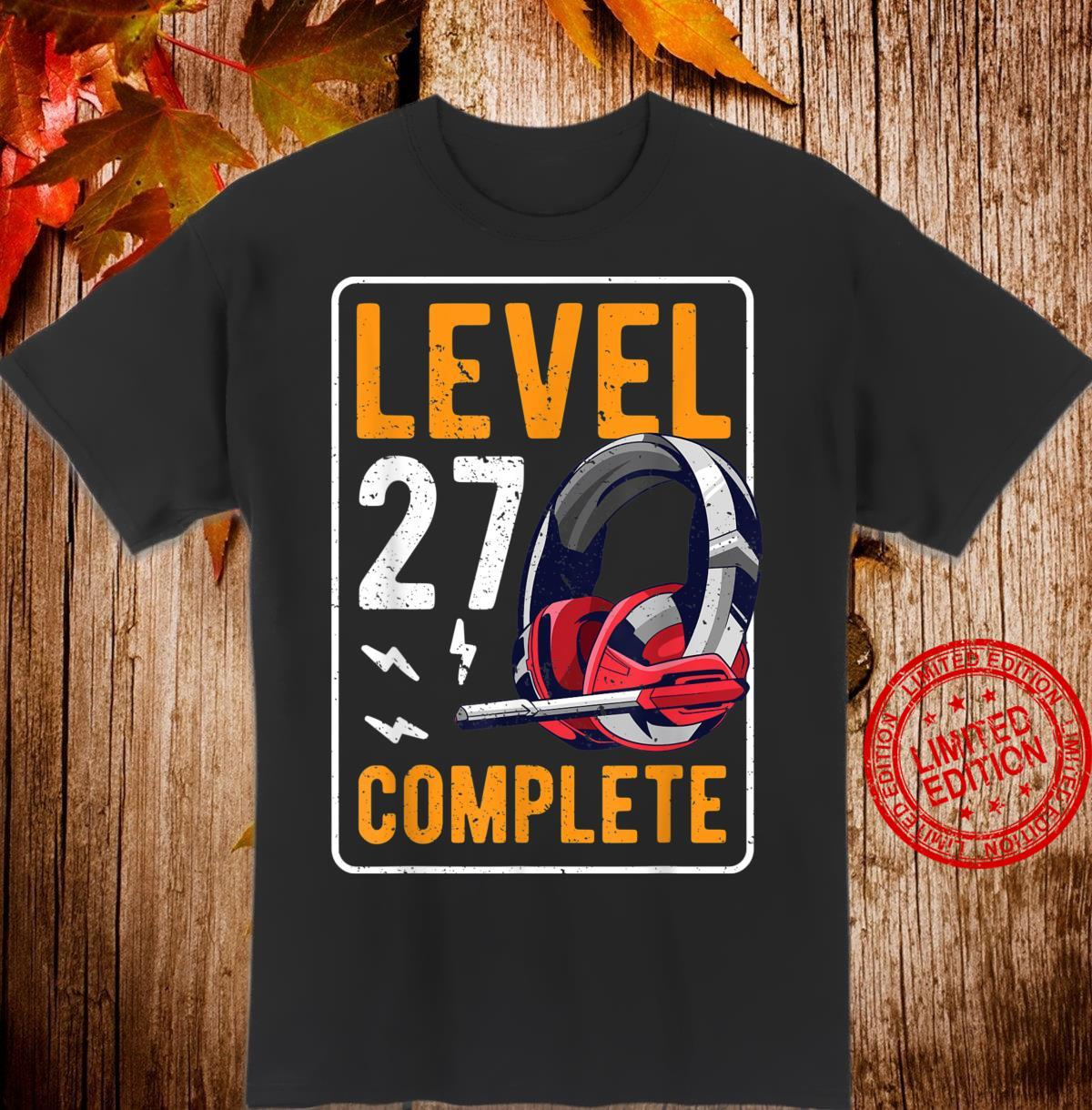 27th Birthday Cool Video Gamer Retro Level 27 Complete Shirt