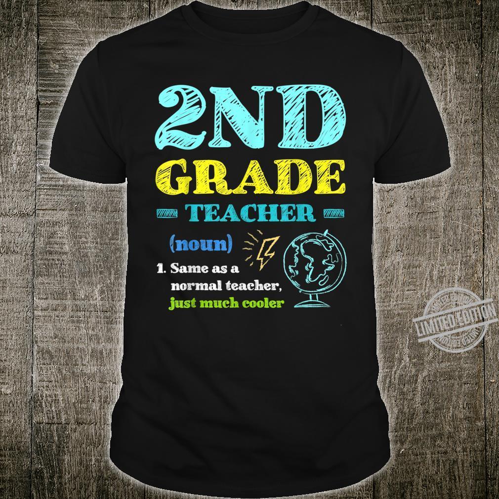 2nd Grade Teacher Definition Back To School Shirt