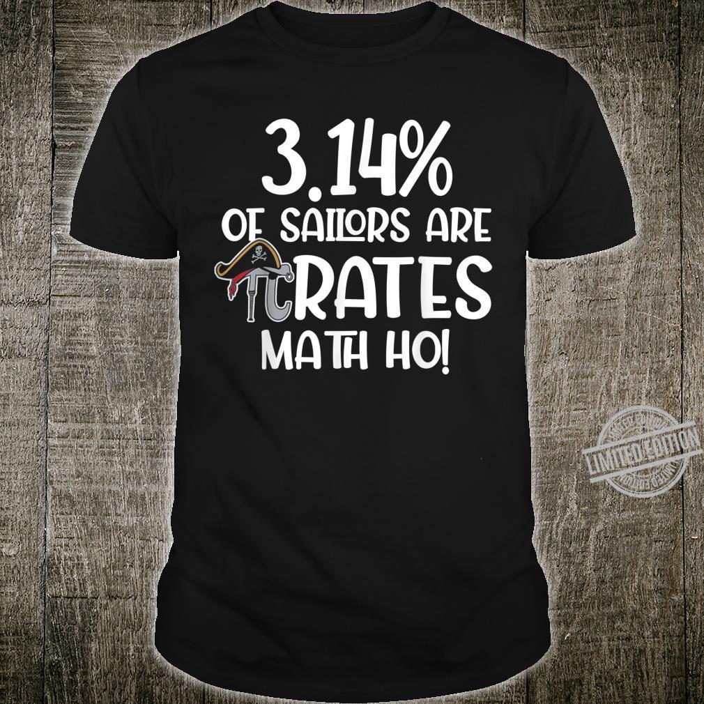 3.14% of Sailors Are Pirates Shirt