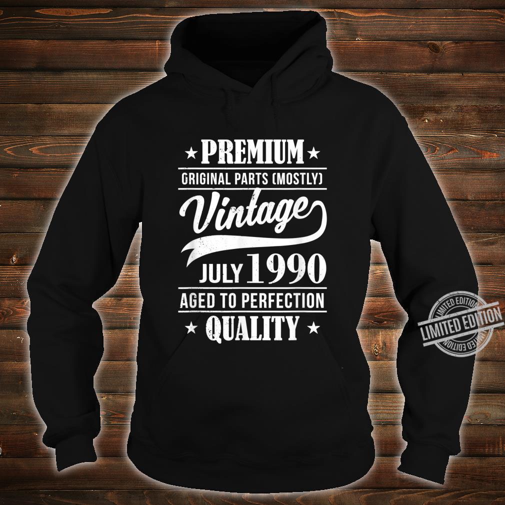 30 Mann Quality Juli 1990 30. Geburtstag Shirt hoodie