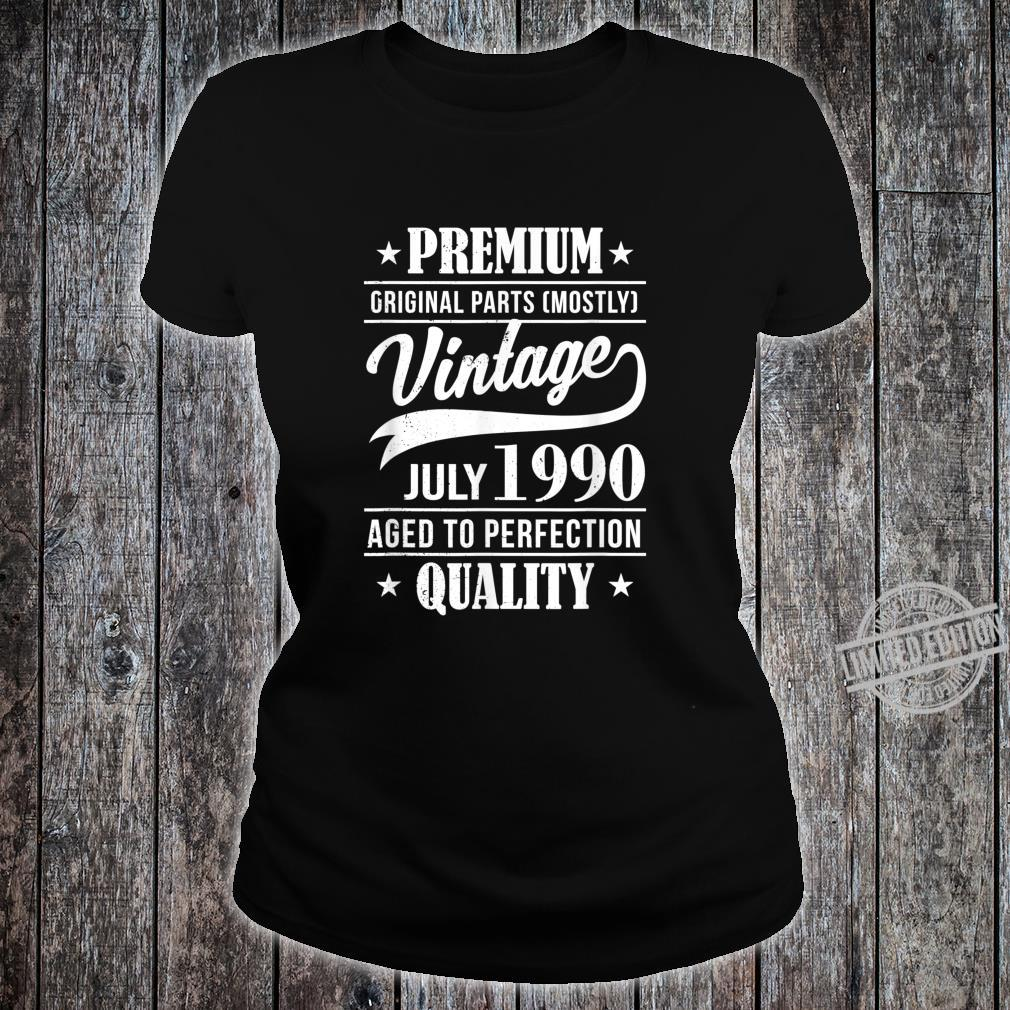 30 Mann Quality Juli 1990 30. Geburtstag Shirt ladies tee