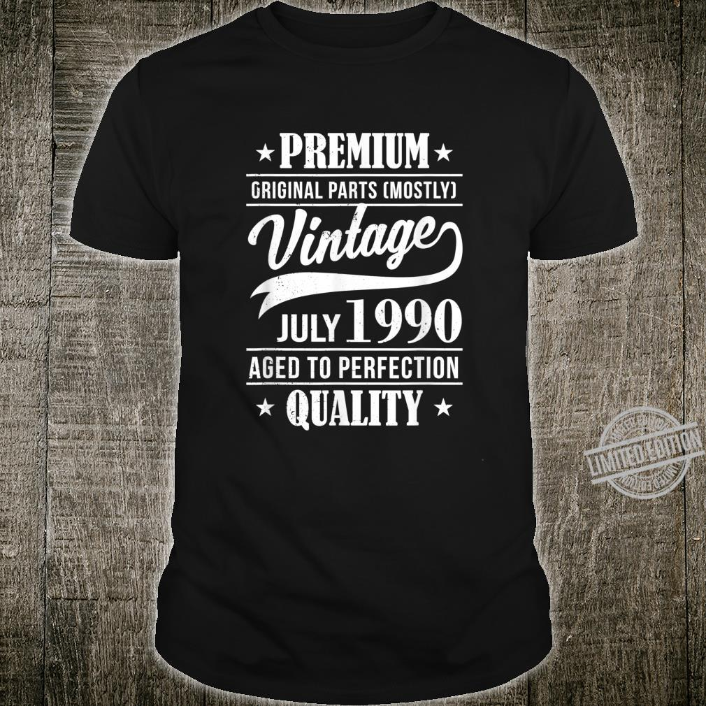 30 Mann Quality Juli 1990 30. Geburtstag Shirt