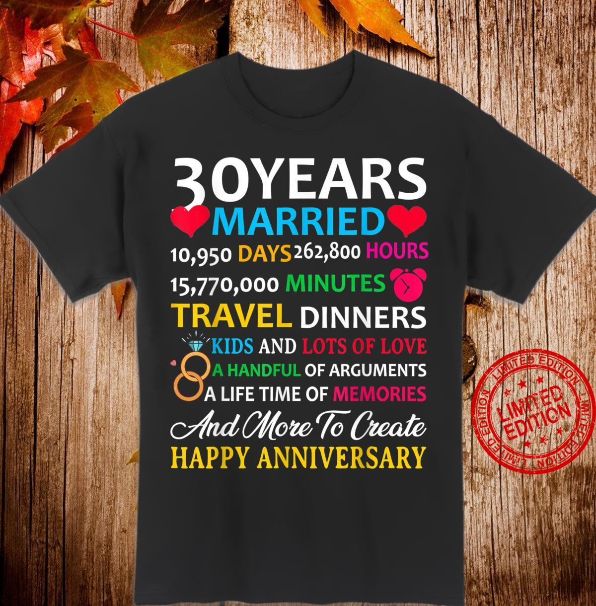 30 Years Married Celebrating Happy Anniversary Shirt