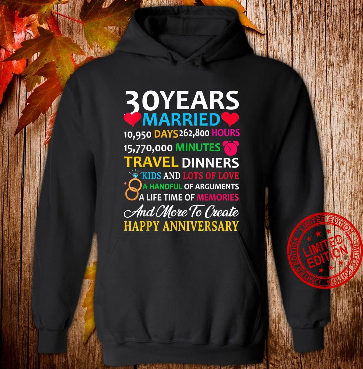 30 Years Married Celebrating Happy Anniversary Shirt hoodie