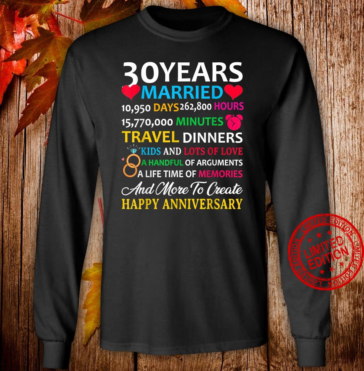 30 Years Married Celebrating Happy Anniversary Shirt long sleeved