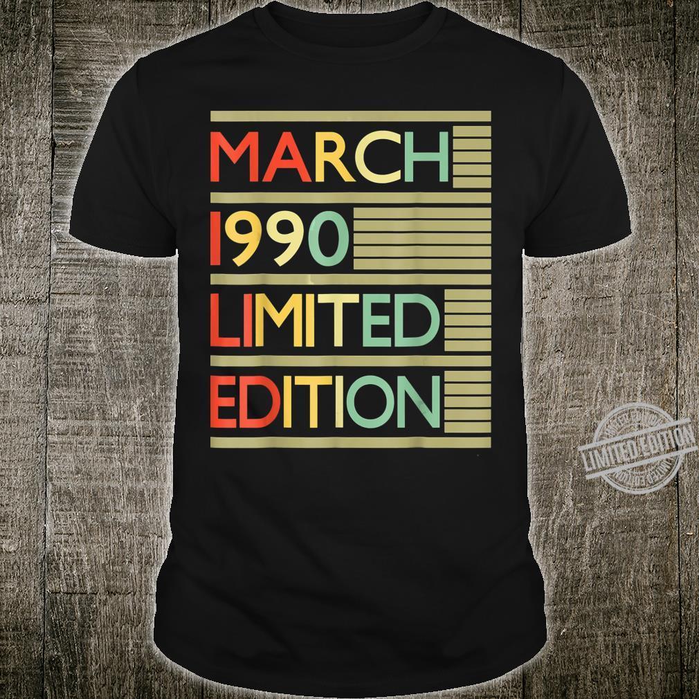 30 Years Old Shirt 30th Birthday March 1990 Shirt
