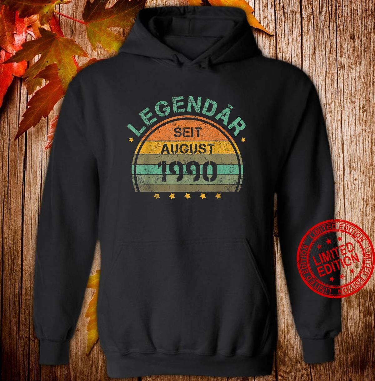 30. Geburtstag 30 Jahre Legendär August 1990 Shirt hoodie